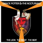 Grace_Potter_and_the_Nocturnals_The_Lion_The_Beast_The_Beat